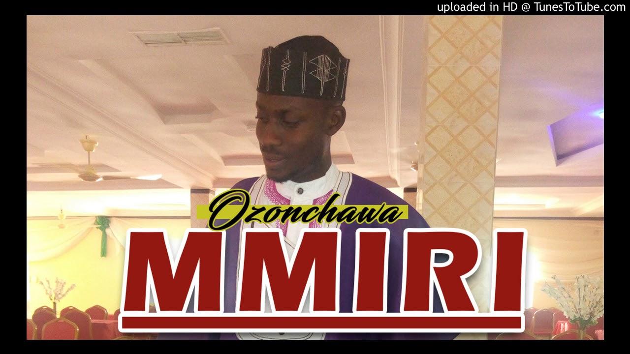 Download OZONCHAWA - Mmiri (Live State Performance)