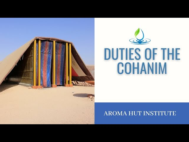 Duties of the Cohanim | kOHANIM | Essential Oils of the Bible