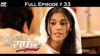 Ishq Ka Rang Safed - 16th September 2015 - इश्क का रंग सफ़ेद - Full Episode (HD)