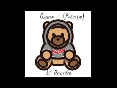 Ozuna  El Desorden Preview  YouTube