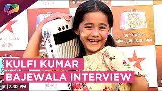 Aakriti Sharma Aka Kullfi From Kullfi Kumarr Bajewala Gets Candid   Star Plus