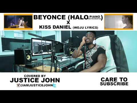 Kiss Daniel - Woju (Lyrics) X Beyonce Halo (Piano Instru) Cover By - Justice John