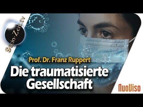 Die traumatisierte Gesellschaft - Prof. Dr. Franz Ruppert