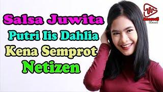 Salshadilla Juwita, Putri Iis Dahlia Kena Tegur Netizen