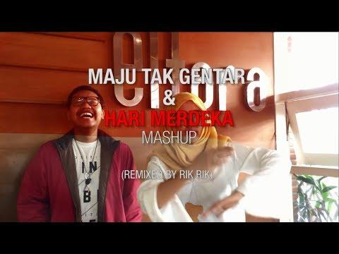 MAJU TAK GENTAR & HARI MERDEKA (MASHUP) ELFARA FM
