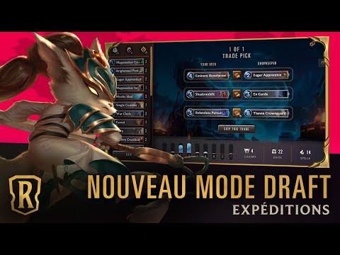 Présentation des expéditions | Bande-annonce du nouveau mode Draft | Legends of Runeterra