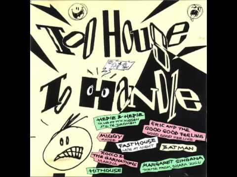 Top House To Handle - 1989
