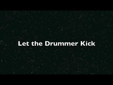Let the Drummer Kick