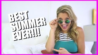 HOW TO HAVE THE BEST SUMMER EVER! | Chelsea Briggs