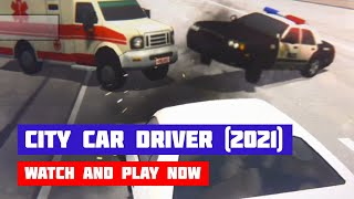 City Car Driver (2021) · Game · Gameplay