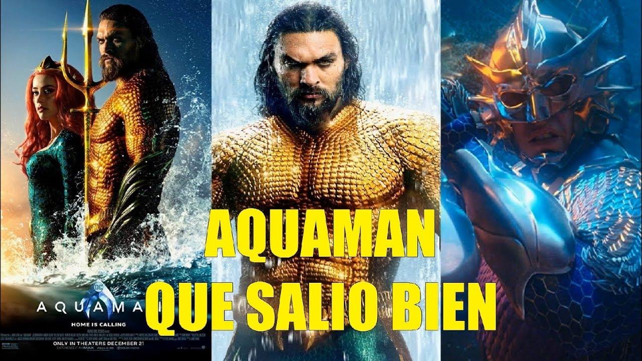 Aquaman La Película Que Salio Bien Youtube