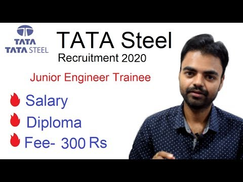 TATA Steel Recruitment 2020, Salary, JET, Lates Jobs for Diploma Holder 2019