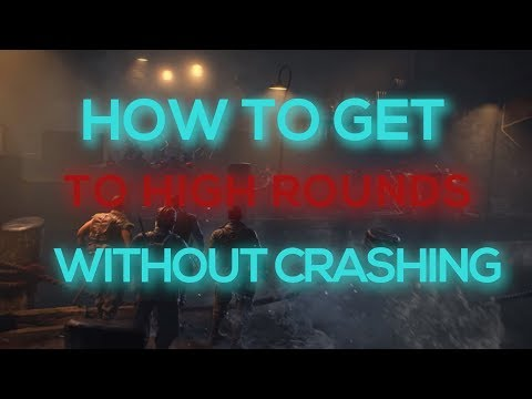 How To Avoid Crashes on High Rounds in Black Ops 4-CoD BO4 Zombies Anti Error Strategy/Method Guide