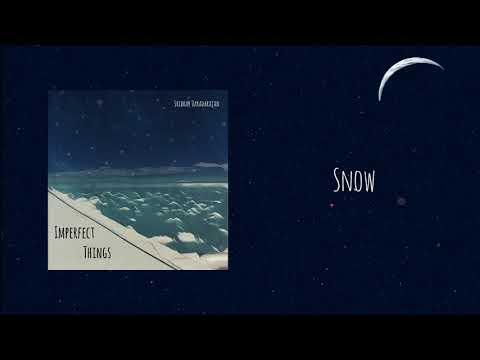 Sridhar Varadarajan - Snow (Imperfect Things EP)
