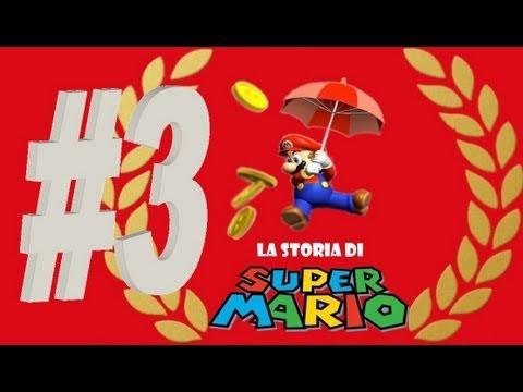 """#03 - La storia di """"Super Mario"""" - Super Mario World, Super Mario 64 & Super Mario Sunshine"""