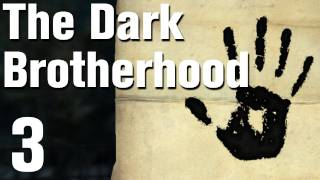 Skyrim Dark Brotherhood Walkthrough Part 3 - With Friends Like These [Commentary / HD]