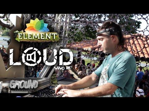 Loud @ Element 6 Anos | GROUND Audiovisual