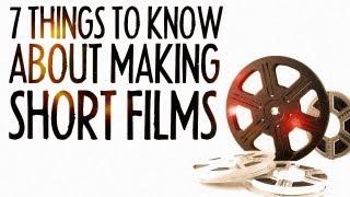 7 أشياء يجب أن تعرفها حول صناعة الأفلام القصيرة! : الجمعة 101
