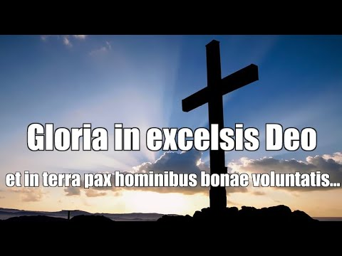 Gloria in excelsis Deo Latin