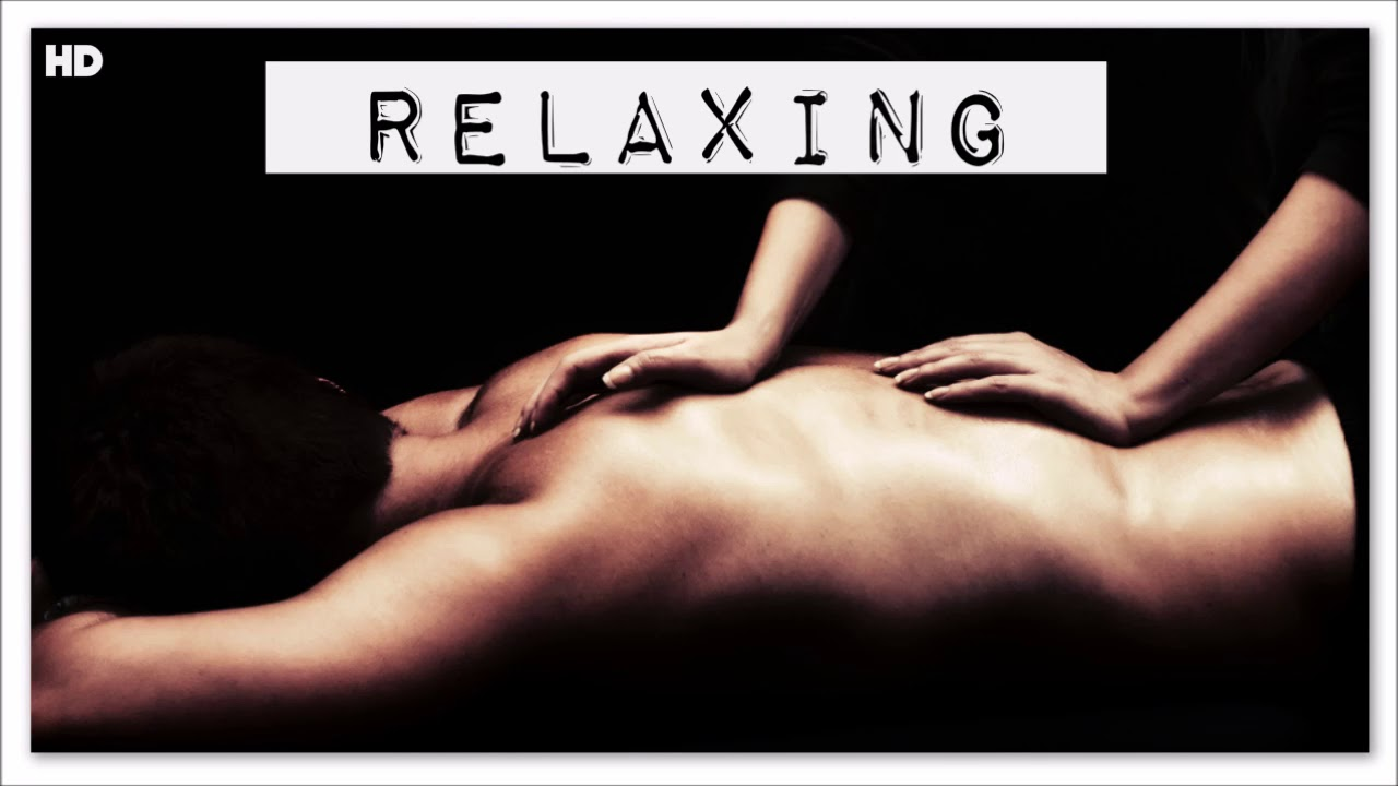 1 Hour Sensual Massage Music Nature Sounds Music Spa Relax Focus Stress Relief