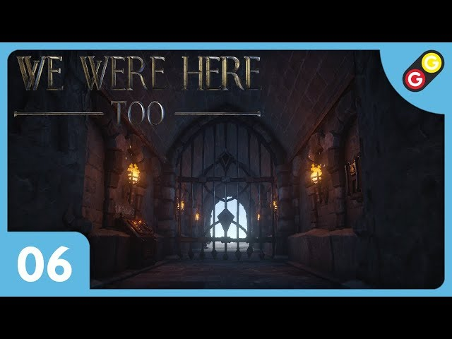 We Were Here Too #06 Quelle fin choisirons nous ? [FR]