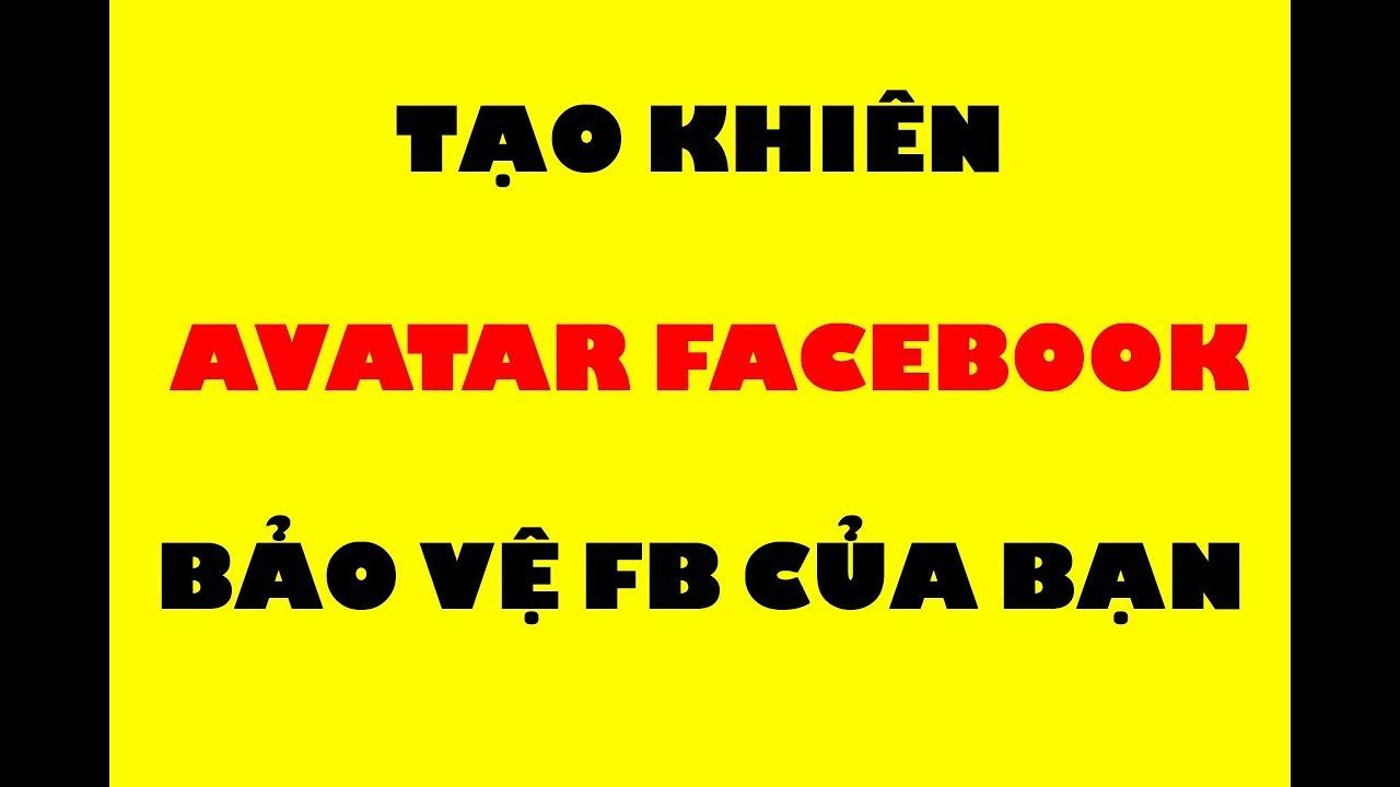 Cách Tạo KHIÊN Avatar Facebook Đơn Giản Trong 30 Giây - Ai Cũng Làm Được