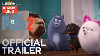 The Secret Life Of Pets 2 | Official Trailer [HD] | Illumination