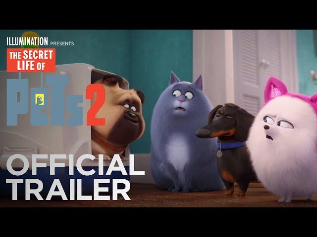 The Secret Life Of Pets 2 - Official Trailer