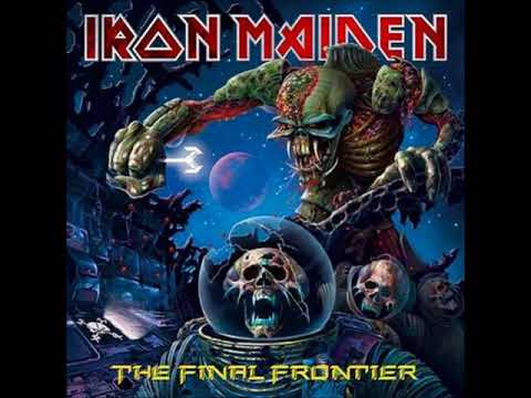 Iron Maiden - The Final Frontier (2010) Full Album HQ