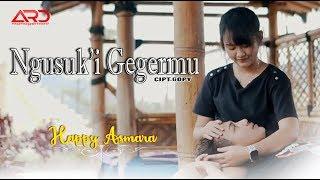 Happy Asmara - NGUSUKI GEGERMU (Official Video)