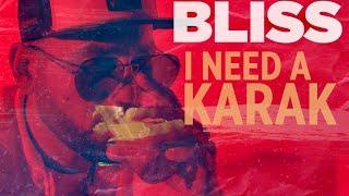 DJ Bliss - I Need A Karak