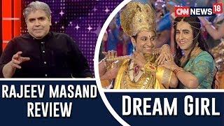 Dream Girl Movie Review by Rajeev Masand | Ayushmann Khurrana, Nushrat Bharucha