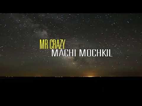 MP3 TÉLÉCHARGER MACHI MR CRAZY MOCHKIL