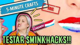 TESTAR SMINK-HACKS 5 minute crafts!!!