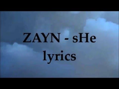 ZAYN - SHe ( Lyrics )