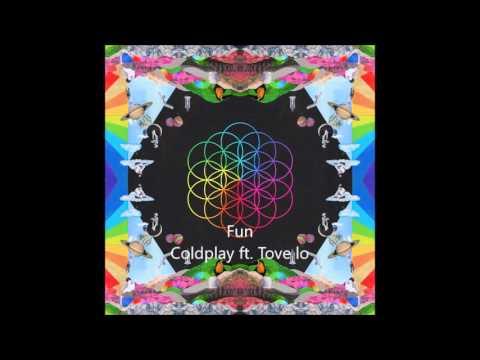 Fun- Coldplay ft. Tove lo