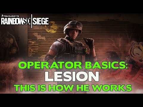 Rainbow Six Siege Tips || Operator Basics: Lesion