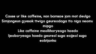 Yang Yoseob ft Yong Junhyung - Caffeine Lyrics
