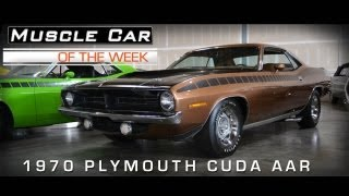 Muscle Car Of The Week Video #6: 1970 Plymouth 'Cuda AAR