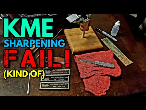 "Sharpening with the KME - Episode 1 - ""Minor"" Failure"