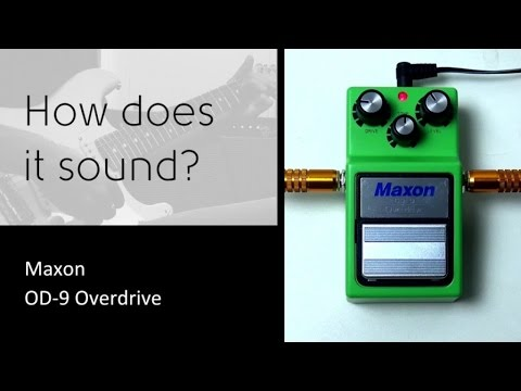 Maxon OD-9 - How does it sound?