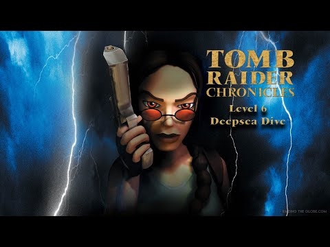 Let's play Tomb Raider Chronicles Level 6 Deepsea Dive
