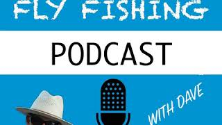 WFS 035 - Davy Wotton Wet Fly Fishing Interview | White River Arkansas, Classic Flies