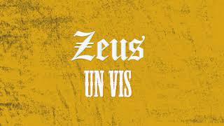 Zeus - Un vis ( Raymixx &amp Kappa )