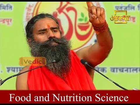 Food and Nutrition Science | Swami Ramdev