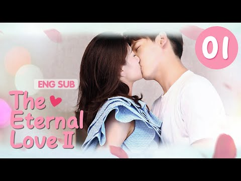 The Eternal Love II 01 Eng SubLiang Jie,Xing Zhaolin