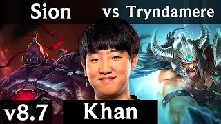 KZ Khan - SION vs TRYNDAMERE (TOP) /// Korea Challenger /// Patch 8.7