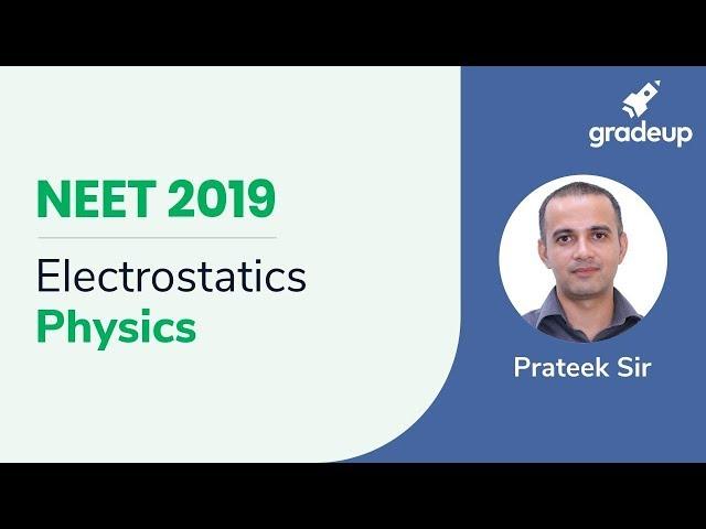 NEET Electrostatics | Physics Live Class | Boost Your Rank for NEET 2019