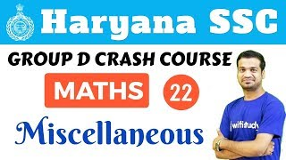 6:00 PM - HSSC Group D 2018 | Maths by Naman Sir | Miscellaneous