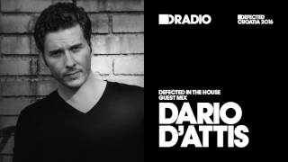 Defected In The House Radio 09.05.16 Guest Mix Dario D